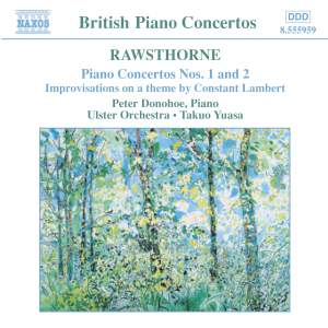 Rawsthorne: Piano Concertos 1 & 2