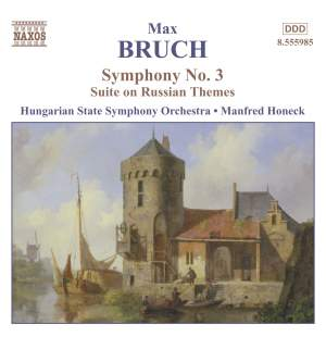 Bruch: Symphony No. 3 in E major, Op. 51, etc.