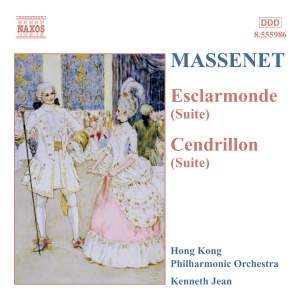 Massenet: Esclarmonde (suite), etc.