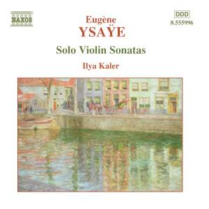 Ysaÿe: Six Sonatas for solo violin Op. 27 Product Image