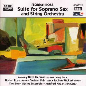 ROSS, Florian: Suite for Soprano Sax and String Orchestra Product Image