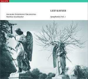 Kayser - Symphonies Volume 1