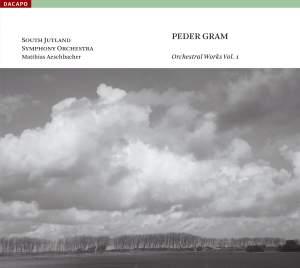 Peder Gram - Orchestral Works Volume 1 Product Image