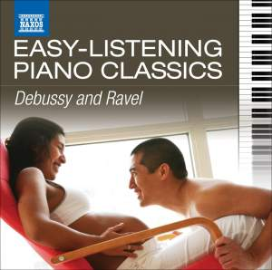 Easy Listening Piano Classics: Debussy & Ravel Product Image