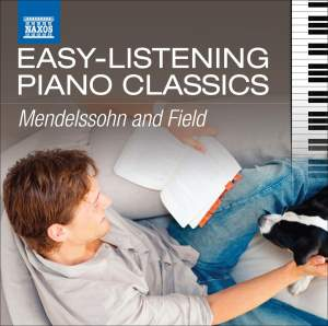 Easy Listening Piano Classics: Mendelssohn & Field Product Image