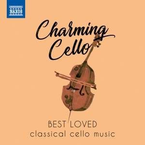 Charming Cello: Best loved classical cello music