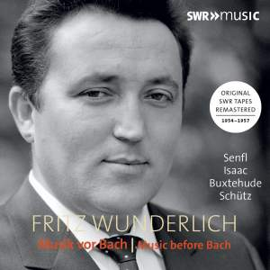 Fritz Wunderlich: Music Before Bach