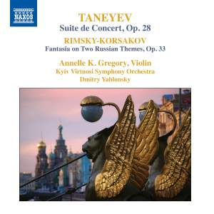 Taneyev: Suite de Concert, Op.28 & Rimsky-Korsakov: Fantasia on Two Russian Themes, Op.33