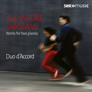 Tansman: Works For Two Pianos