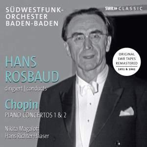 Hans Rosbaud conducts Chopin: Piano Concertos No. 1 & 2
