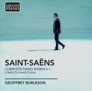 Saint-Saëns: Complete Piano Works Volume 1