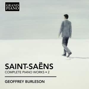 Saint-Saëns: Complete Piano Works Volume 2
