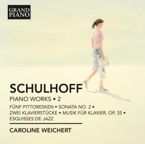 Schulhoff: Piano Works Volume 2 Product Image