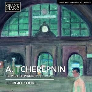 Tcherepnin: Complete Piano Music Volume 2