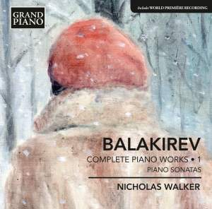 Balakirev: Complete Piano Works, Vol. 1 Product Image