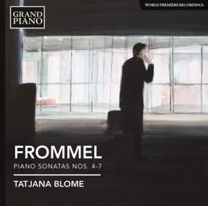 Gerhard Frommel: Piano Sonatas Nos. 4-7