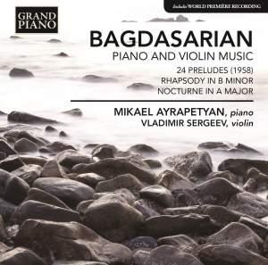 Bagdasarian: Piano and Violin Music