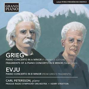 Grieg: Piano Concerto in A minor, Piano Concerto Fragments in B minor