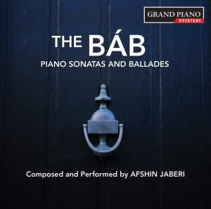 Jaberi: The Báb – Piano Sonatas & Ballades