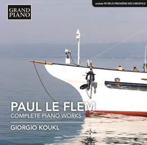 Paul Le Flem: Complete Piano Works