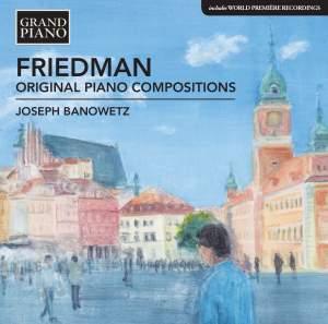 Ignaz Friedman: Original Piano Compositions