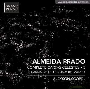 Almeida Prado: Cartas Celestes, Vol. 3