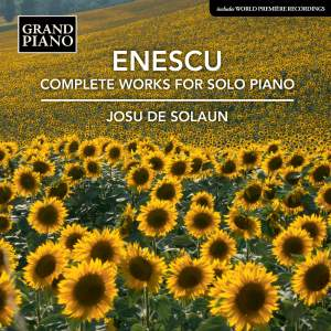 Enescu: Complete Works For Solo Piano