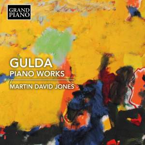 Friedrich Gulda: Piano Works