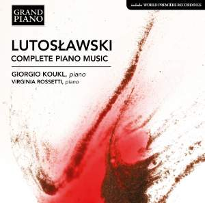 Lutoslawski: Complete Piano Music Product Image