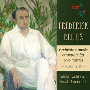 Delius: Orchestral Music arranged for two pianos Volume 2