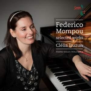 Mompou: Piano Solo Vol. 2