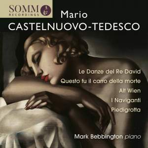 Piano Music by Mario Castelnuovo-Tedesco