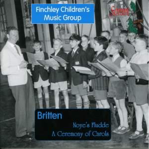 Britten: Noye's Fludde & A Ceremony of Carols