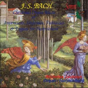 J.S.Bach: Christmas Organ Music & Inventions, Sinfonias, Fantasias & Fugues for Harpsichord
