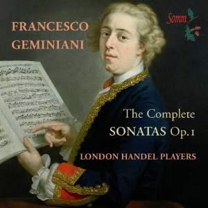 Geminiani, F: The Complete Sonatas, Op. 1
