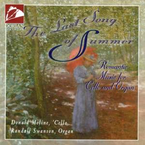 The Last Song of Summer (Romantic Music for Cello and Organ) Product Image