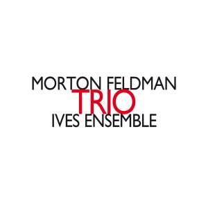 Feldman, M: Trio