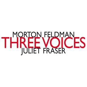 Feldman, M: Three Voices
