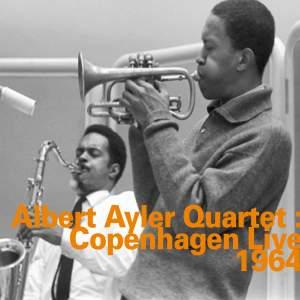 Albert Ayler Quartet: Copenhagen Live 1964
