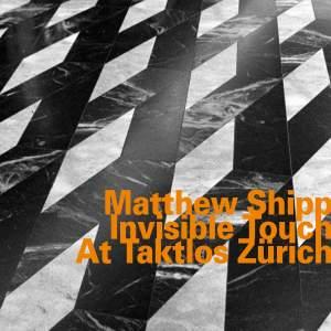 Invisible Touch At Taktlos Zurich