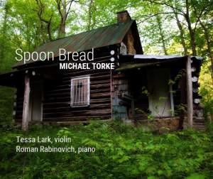 Michael Torke: Spoon Bread