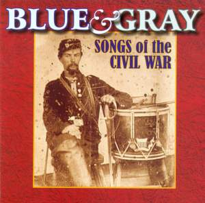 Barnhouse, C.L.: Battle of Shiloh March / Butterfield, D.A.: Taps / Newton, J.: Amazing Grace (Blue and Gray - Songs of the Civil War) Product Image