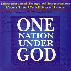 Band Music - Warren, G.W. / Melillo, S. / Dykes, J.B. (One Nation Under God, Instrumental Songs of Inspiration From the U.S. Military Bands) Product Image