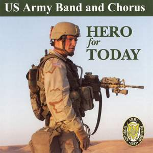 US Army Band and Chorus: Hero for Today Product Image