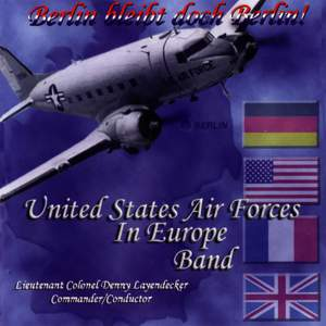 United States Air Forces in Europe Band: Berlin bleibt doch Berlin!