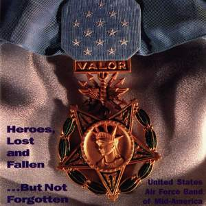 United States Air Force Band of Mid-America: Heroes, Lost and Fallen