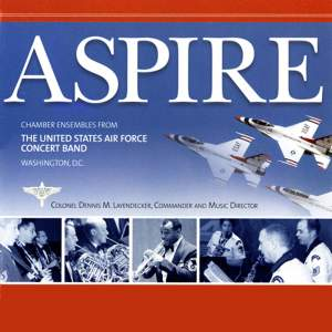 United States Air Force Concert Band: Aspire