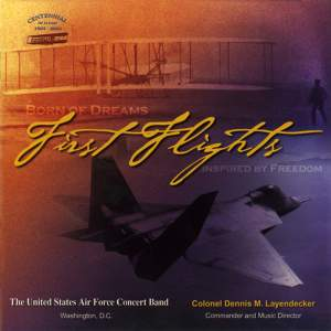 United States Air Force Concert Band: First Flights