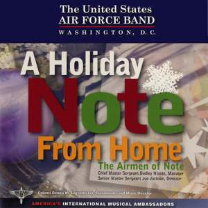 United States Air Force Airmen of Noted: A Holiday Note From Home