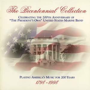 President's Own United States Marine Band: The Bicentennial Collection